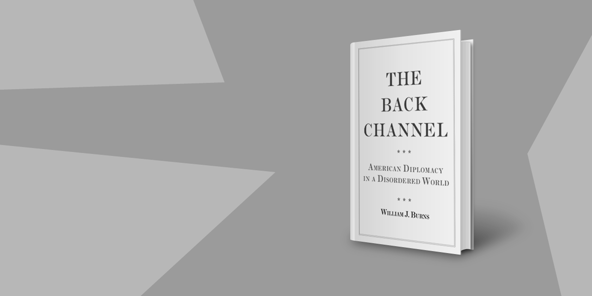 Showing the Book: The Back Channel: A Memoir of American Diplomacy and the Case for Its Renewal